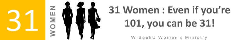 Women's Ministry: 31 Women